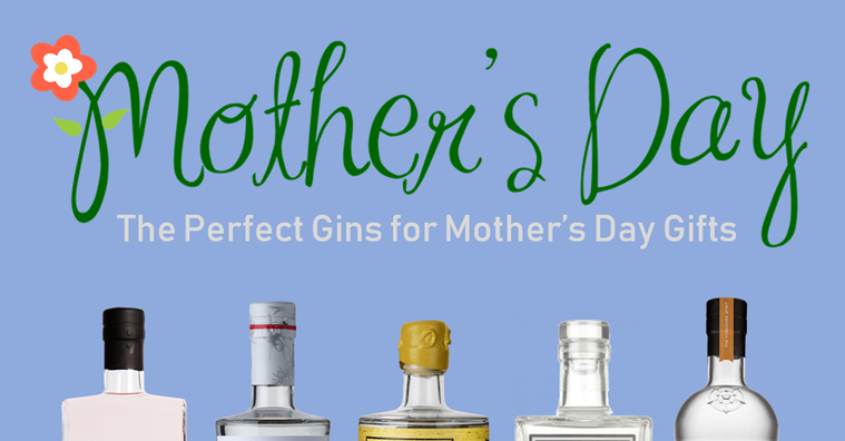 Mother's Day Gin Gifts